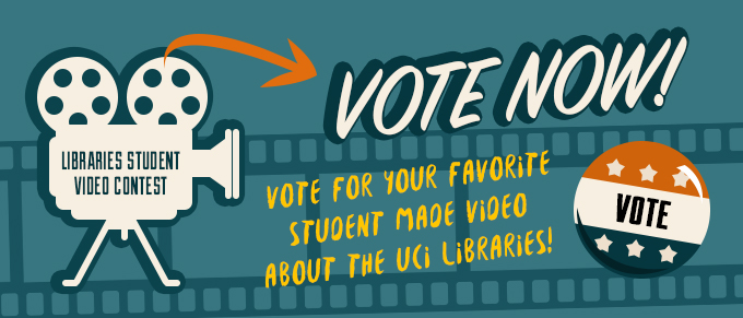 Vote for your favorite student made video about the UCI Libraries.